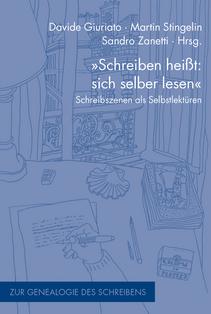 Stingelin_Schreiben heißt sich selber lesen_Thorsten_Lorenz_Schreibleseköpfe